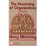 The Structuring of Organizations ~ Henry Mintzberg