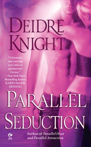 Parallel Seduction (Midnight Warriors, Book 3)