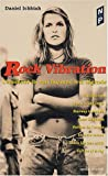 Rock Vibrations - la saga des hits du rock