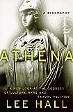 Athena: A Biography