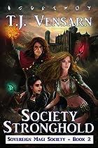 Society Stronghold (sovereign Magi Society Book 2)