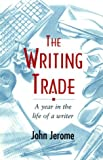img - for The Writing Trade: A Year in the Life book / textbook / text book