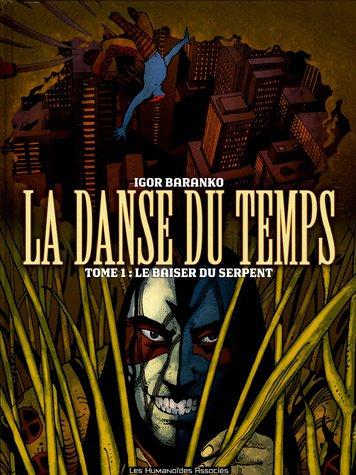 La Danse du Temps - 3 Tomes