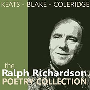 The Ralph Richardson Poetry Collection | [John Keats, Samuel Taylor Coleridge, William Blake]