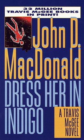 Dress Her in Indigo (Travis Mcgee)