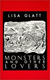 Monsters And Other Lovers