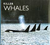 Killer Whales (Worldlife Library) (089658237X) by James Heimlich-Boran