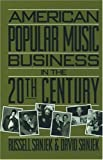 img - for American Popular Music Business in the 20th Century book / textbook / text book