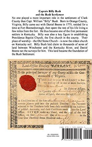 Captain Billy Bush and the Bush Settlement, Clark County, Kentucky, A Family History