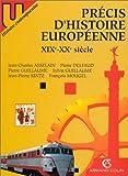 """Afficher """"Précis d'histoire européeenne XIXe-XXe siècle"""""""