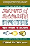 Secrets of Successful Inventing: From...