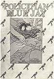 Policeman Bluejay, Illustrated
