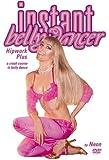 Instant Belly Dancer: A Crash Course in Bellydance, Vol.2 - Hipwork Plus