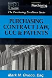 Purchasing Contract Law, UCC & Patents (Purchasing Excellence Series) (The purchasing excellence series)