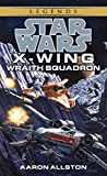 Wraith Squadron: Star Wars (X-Wing) (Star Wars: X-Wing - Legends Book 5)