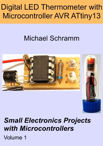 Digital Led Thermometer With Microcontroller Avr Attiny13 (Small Electronics Projects With Microcontrollers)