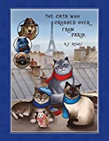 The Cats Who Crossed Over from Paris (Inca Cat Series)