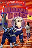 Unleashed in Space (Super Adventures of Wishbone)