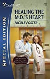 img - for Healing the M.D.'s Heart (Silhouette Special Edition) book / textbook / text book