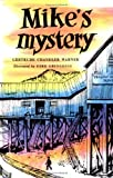 Mike's Mystery (The Boxcar Children Mysteries #5)