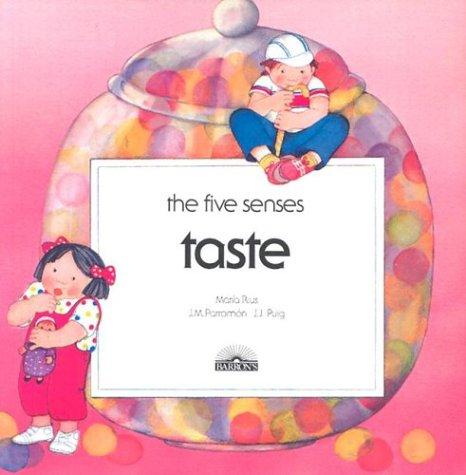 Taste (The Five Senses)