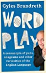 Word Play: A cornucopia of puns, anag...