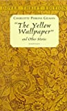 The Yellow Wallpaper (Dover Thrift Editions)