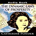 The Dynamic Laws of Prosperity: Lectures  by Catherine Ponder