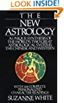 The New Astrology A Unique Synthesis...