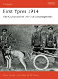 First Ypres, 1914 (Osprey Military Campaign)
