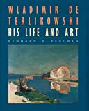 img - for Wladimir de Terlikowski, His Life and Art book / textbook / text book