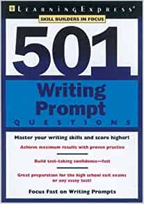 """Here is a link to that book: """" 501 Writing Prompts ."""""""