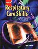 img - for Respiratory Care Skills for Health Care Personnel, Student Text book / textbook / text book