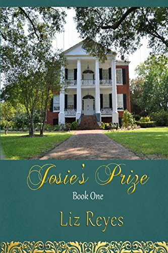 Josie's Prize: Book One