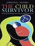 The Child Survivor: Healing Developme...