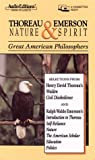 Thoreau and Emerson: Nature and Spirit (Audio Editions)