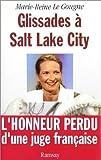 echange, troc Marie-Reine Le Gougne - Glissades à Salt-Lake City