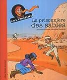"""Afficher """"Agence S.O.S. princesses La Prisonnière des sables"""""""