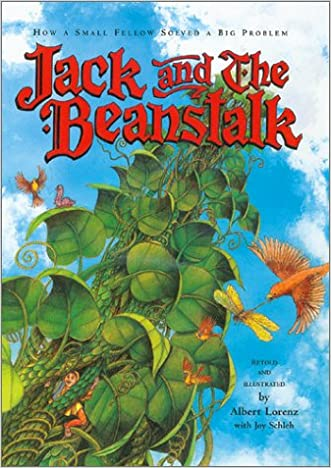 Jack and the Beanstalk: How a Small Fellow Solved a Big Problem written by Joy Schleh