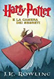 Harry Potter e la Camera dei Segreti (Libro 2) (Italian Edition)