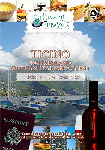 Culinary Travels - Ticino - Switzerland with an Italian accent