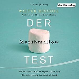 Der Marshmallow-Test Hörbuch