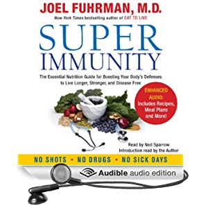 Super Immunity: A Breakthrough Program to Boost the Body's Defenses and Stay Healthy All Year Round
