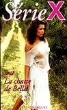 echange, troc Bella - Série X, numéro 34 : La Chatte de Bella