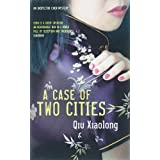 A Case of Two Cities: An Inspector Chen Mysteryby Qiu Xiaolong