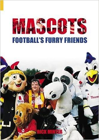 Mascots: Football's Furry Friends (Sport (Tempus))