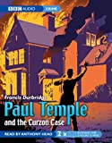 Francis Durbridge Paul Temple and the Curzon Case (BBC Audiobooks)