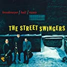 The Street Swingers / The Dual Role of
