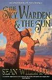 The Sky Warden and the Sun