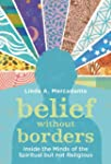 Belief without Borders: Inside the Mi...